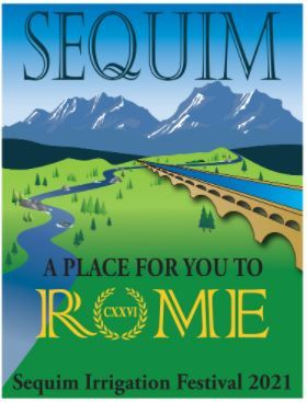 Sequim Irrigation Festival 2021 Sequim- A Place For You to Rome